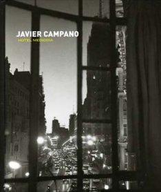 Javier Campano. Hotel Mediodía