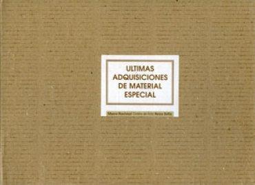 Últimas adquisiciones de material especial