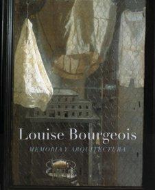 Louise Bourgeois. Memoria y arquitectura