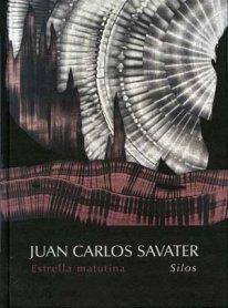 Juan Carlos Savater. Estrella matutina