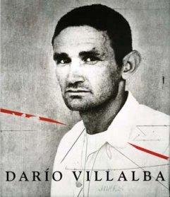Darío Villalba. Una visión antológica 1957 – 2007