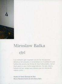 Miroslaw Balka. ctrl
