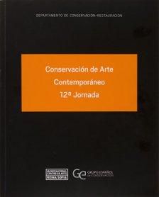 Conservación de Arte Contemporáneo 12ª Jornada