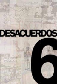 Desacuerdos 6. Sobre arte, políticas y esferas públicas en el Estado español
