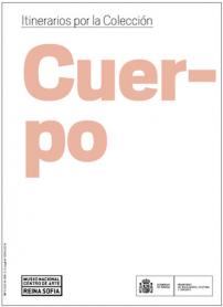 Itinerarios por la Colección. Cuerpo