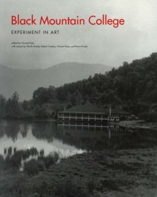 Black Mountain College. Experiment in Art
