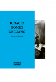 Cover of Ignacio Gómez de Liaño. Forsaking Writing