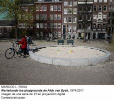 Marcos L. Rosa. Revisitando los playgrounds de Aldo van Eyck, 1974/2011