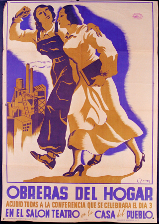Cantos, Obreras del hogar: Acudid todas a la conferencia que se celebrará el día 3 en el salón teatro en la Casa del Pueblo, ca. 1937. Fundación Pablo Iglesias. Madrid