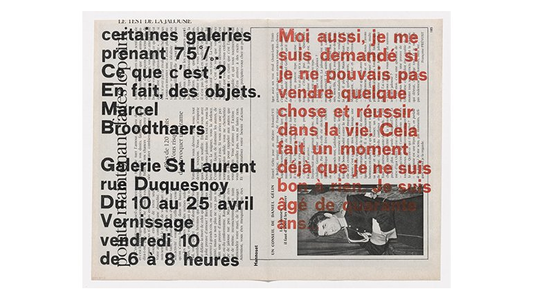 Marcel Broodthaers. Invitation to Moi aussi, je me suis demandé si je ne pouvais pas vendre quelque chose et réussir dans la vie…, Galerie Saint Laurent, April 10–25, 1964. The Museum of Modern Art, New York. Committee on Prints and Illustrated Books Fund, 2013 © The Estate of Marcel Broodthaers c/o SABAM Belgium – VEGAP 2016