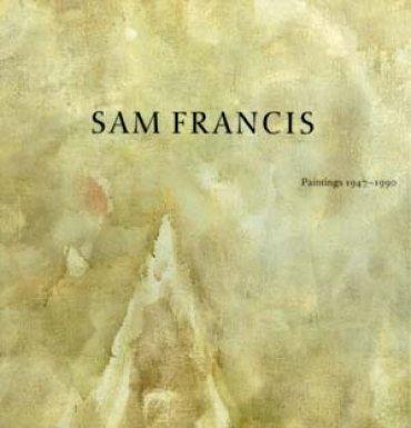 Sam Francis. Pintura 1947 – 1990