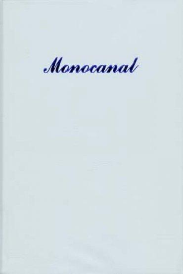 Monocanal