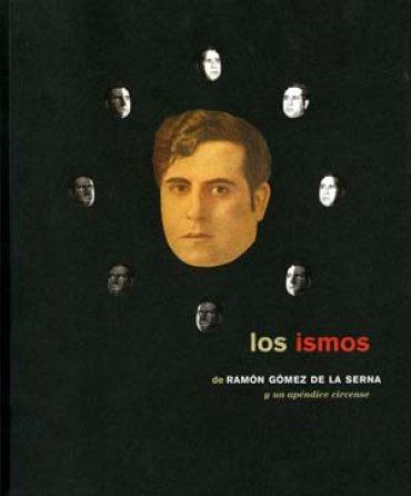 Los ismos de Ramón Gómez de la Serna y un apéndice circense