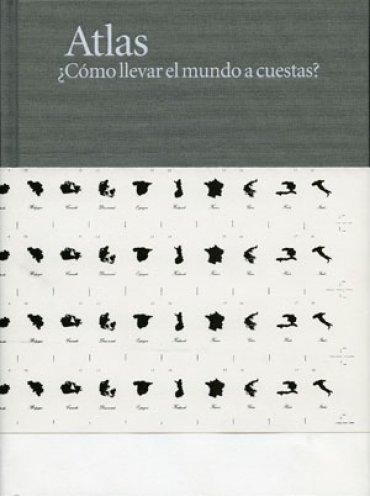Georges Didi-Huberman: Atlas. ¿Cómo llevar el mundo a cuestas?
