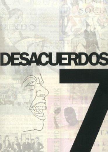 Desacuerdos 7. Sobre arte, políticas y esferas públicas en el Estado español
