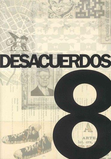 Desacuerdos 8. Sobre arte, políticas y esferas públicas en el Estado español