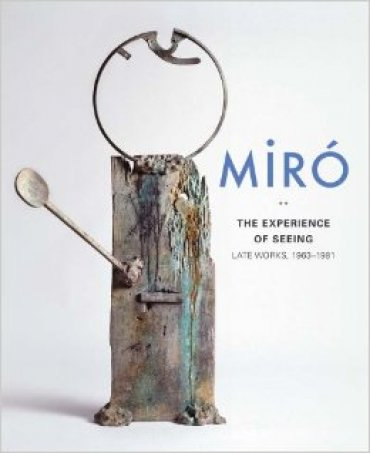 Miró. The Experience of Seeing