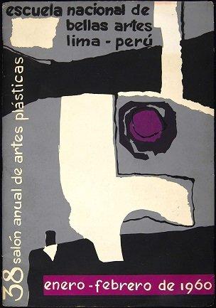 """Folleto del """"38 Salón Anual de Artes Plásticas"""". Escuela Nacional de Bellas Artes, Lima, 1960. Archivo José María Moreno Galván. Centro de Documentación"""