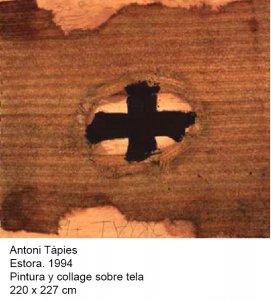 Antoni Tàpies Estora 1994